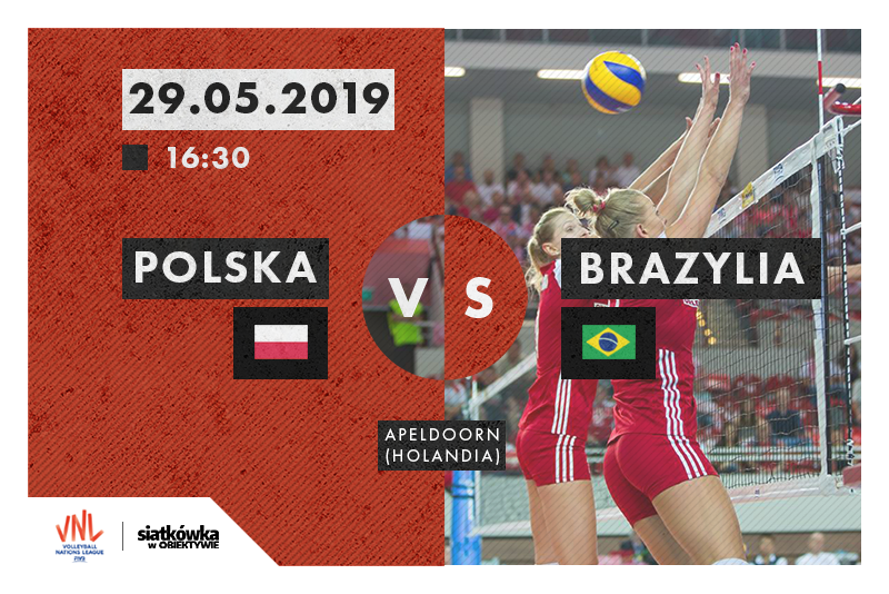 Liga Narodów 2019 Brazylia - Polska fot. Magdalena Gajek