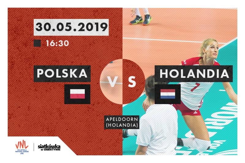 Liga Narodów 2019: Polska-Holandia fot. Magdalena Gajek